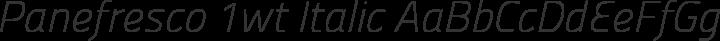 Panefresco 1wt Italic free font
